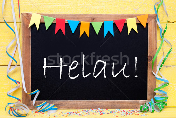Chalkboard With Party Decoration, Text Helau Means Carnival Stock photo © Nelosa