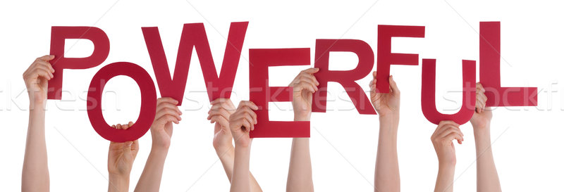 Many People Hands Holding Red Word Powerful  Stock photo © Nelosa