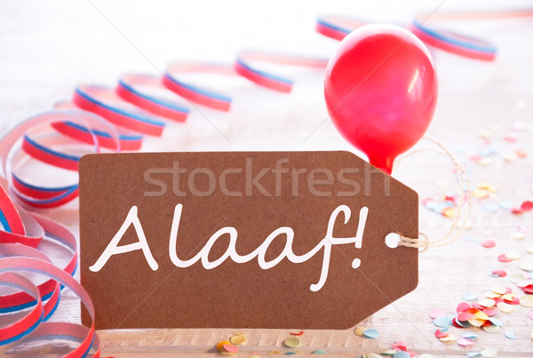 Party Label With Streamer And Balloon, Text Alaaf Means Carnival Stock photo © Nelosa