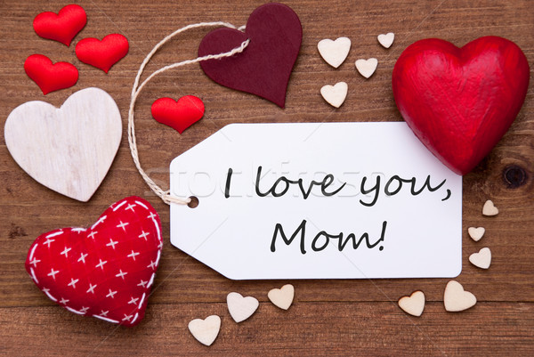 Label With Red Hearts And Text I Love You Mom Stock photo © Nelosa