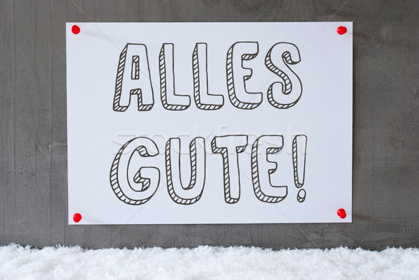 Label On Cement Wall, Snow, Alles Gute Means Best Wishes Stock photo © Nelosa
