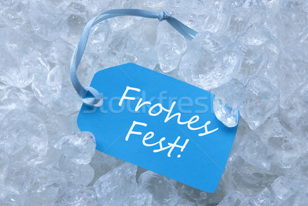Label On Ice With Frohes Fest Mean Merry Christmas Stock photo © Nelosa