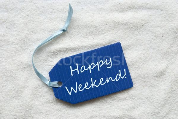 Feliz fim de semana azul etiqueta areia um Foto stock © Nelosa