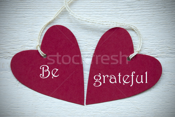 Two Red Hearts With Be Grateful Stock photo © Nelosa
