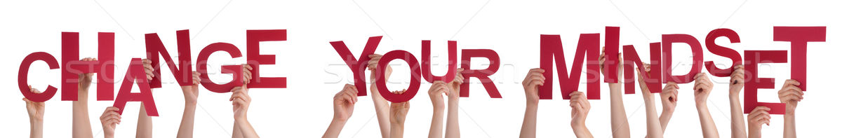 People Hands Holding Red Word Change Your Mindset Stock photo © Nelosa