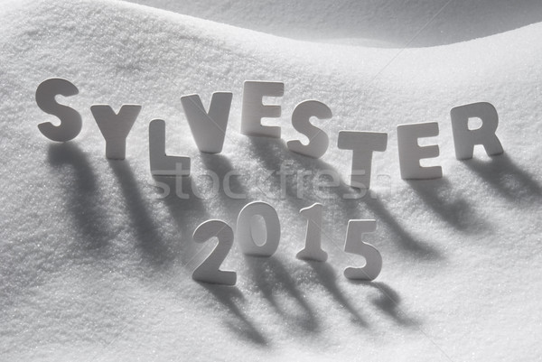 White Word Sylvester 2015 Means New Years Eve On Snow Stock photo © Nelosa