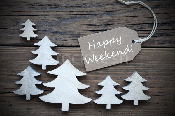 Label And Christmas Trees With Happy Weekend Stock photo © Nelosa
