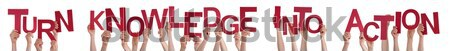 Hands Holding Straight Word Turn Knowledge Into Action Stock photo © Nelosa