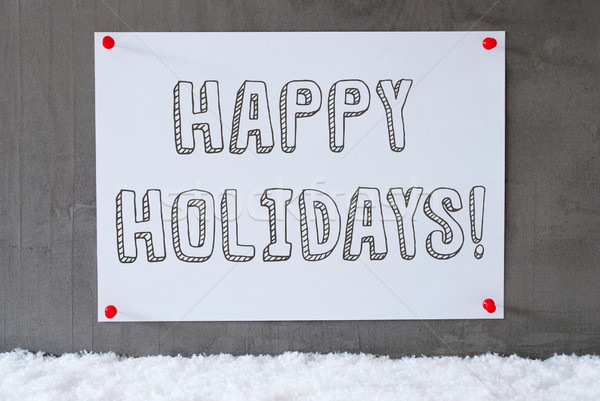 Label On Cement Wall, Snow, Text Happy Holidays Stock photo © Nelosa
