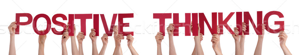 People Hands Holding Red Straight Word Positive Thinking Stock photo © Nelosa