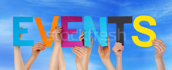 Hands Hold Colorful Straight Word Events Blue Sky Stock photo © Nelosa