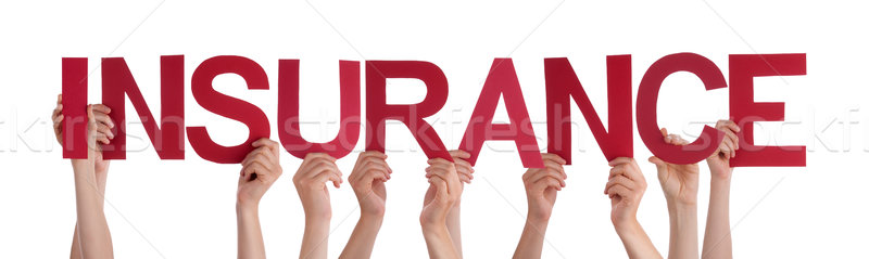 Stock photo: Many People Hands Holding Red Straight Word Insurance