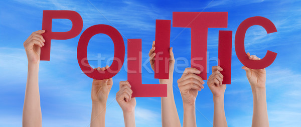 Many People Hands Hold Red Word Politic Blue Sky Stock photo © Nelosa