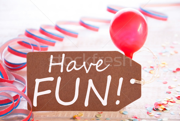 Party Label With Streamer And Balloon, Text Have Fun Stock photo © Nelosa