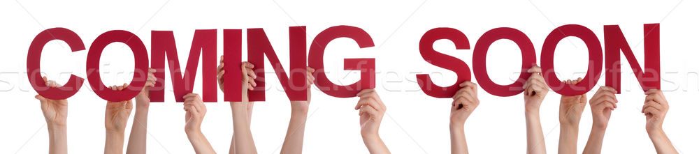 People Hands Holding Red Straight Word Coming Soon Stock photo © Nelosa