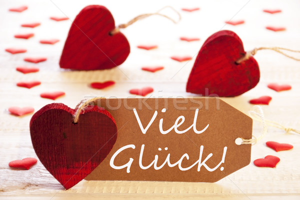 Label With Many Red Heart, Viel Glueck Means Good Luck Stock photo © Nelosa