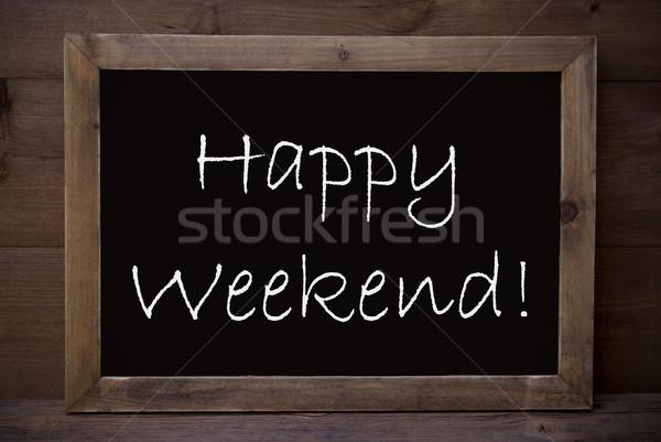 Kara tahta mutlu hafta sonu kahverengi tahta İngilizce Stok fotoğraf © Nelosa