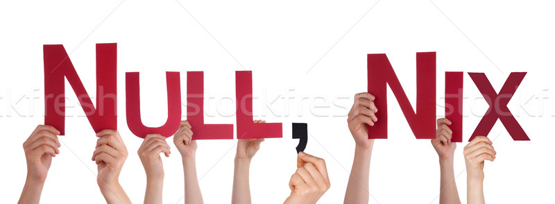 People Holding Red Straight Word Null Komma Nix Means Nothing Stock photo © Nelosa