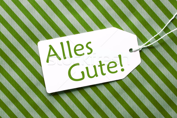 Label On Green Wrapping Paper, Alles Gute Means Best Wishes Stock photo © Nelosa