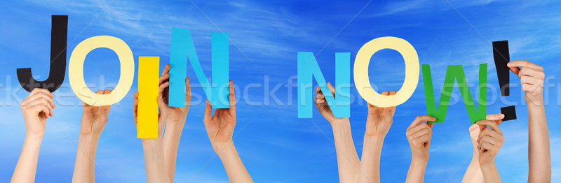 People Hands Hold Colorful Word Join Now Blue Sky Stock photo © Nelosa