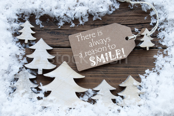 Label Christmas Trees And Snow Always Reason Smile Stock photo © Nelosa