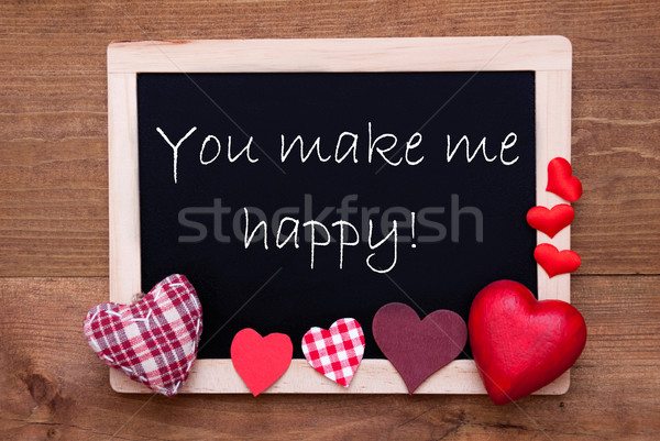Blackboard With Textile Hearts, Quote You Make Me Happy Stock photo © Nelosa
