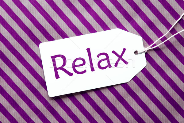 Label On Purple Wrapping Paper, Text Relax Stock photo © Nelosa