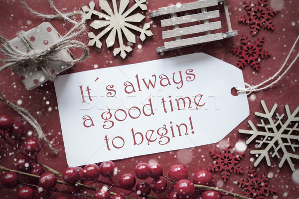 Nostalgic Christmas Decoration, Label With Quote Always Time Begin Stock photo © Nelosa