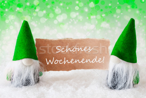 Green Natural Gnomes With Card, Schoenes Wochenende Means Happy  Stock photo © Nelosa