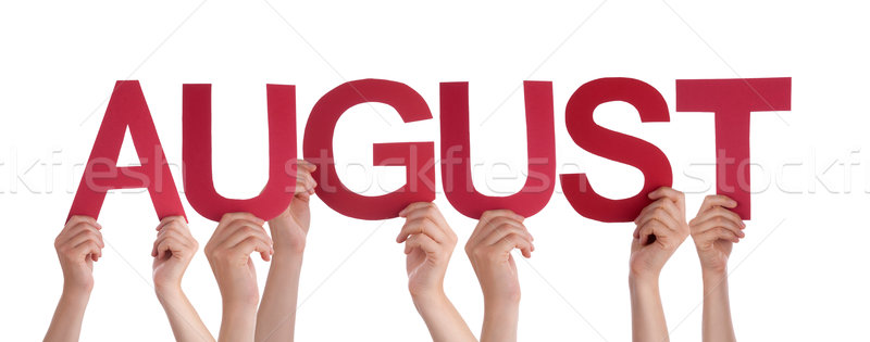 Many People Hands Holding Red Straight Word August Stock photo © Nelosa