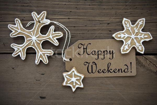 Szczęśliwy weekend tag imbir brązowy chleba Zdjęcia stock © Nelosa