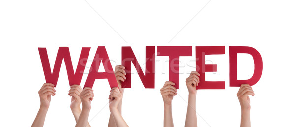 People Holding Wanted Stock photo © Nelosa