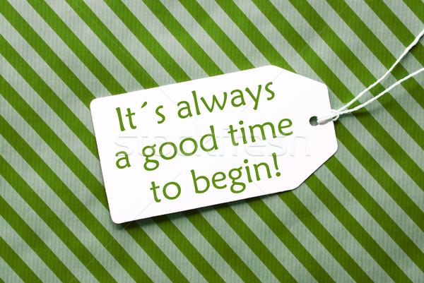 Etiqueta verde papel de embrulho citar sempre tempo Foto stock © Nelosa