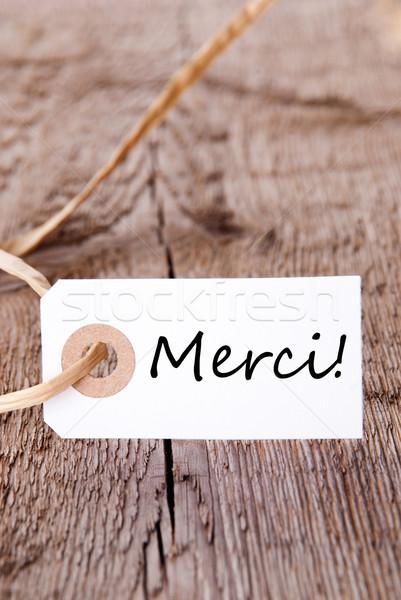 Merci Label on Wood Stock photo © Nelosa