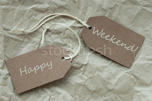Stock photo: Two Beige Labels With Text Happy Weekend Paper Background