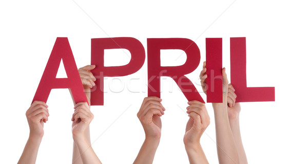 Many People Hands Holding Red Straight Word April  Stock photo © Nelosa