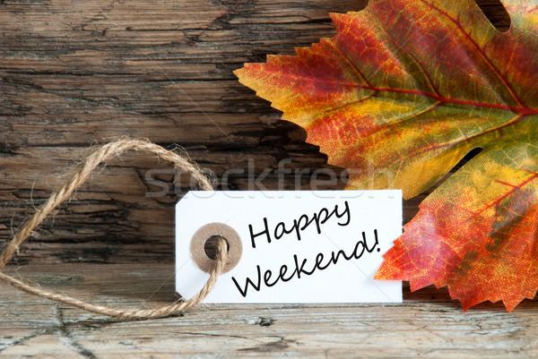 Boldog hétvége írott címke őszi fa Stock fotó © Nelosa
