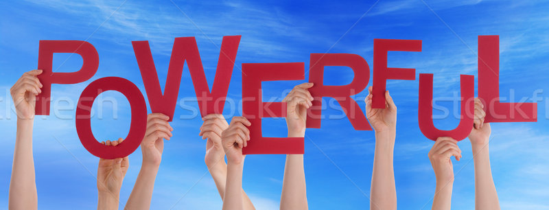 Many People Hands Holding Red Word Powerful Blue Sky Stock photo © Nelosa