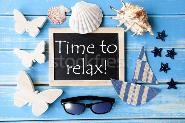 Blackboard With Maritime Decoration And Text Time To Relax Stock photo © Nelosa
