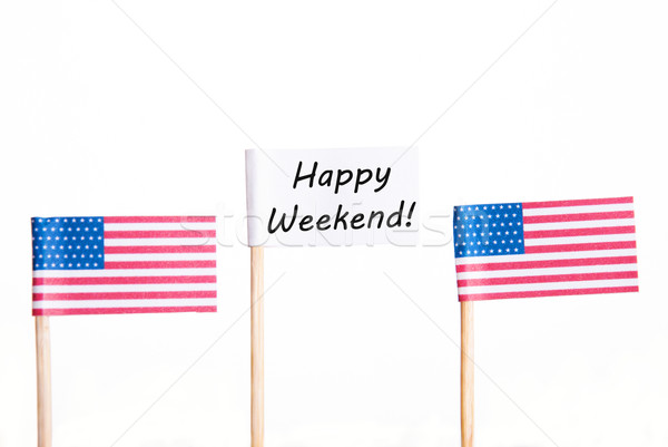 Flag with Happy Weekend Stock photo © Nelosa