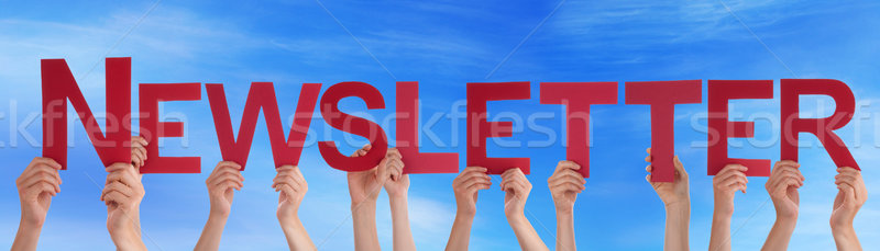 Many People Hands Holding Red Straight Word Newsletter Blue Sky Stock photo © Nelosa