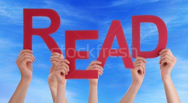 Many People Hands Holding Red Word Read Blue Sky Stock photo © Nelosa