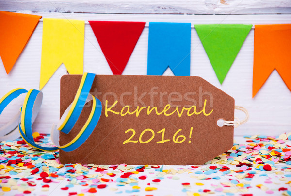 Label With Party Decoration, Text Karneval 2016 Means Carnival Stock photo © Nelosa