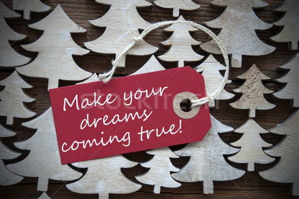 Red Christmas Label Make Your Dreams Coming True Stock photo © Nelosa