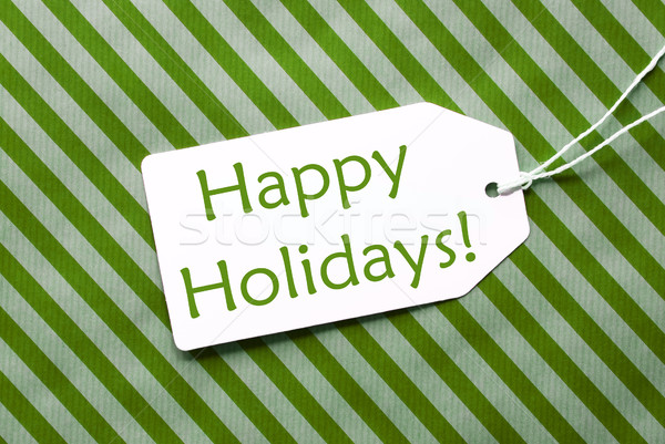 Label On Green Wrapping Paper, Text Happy Holidays Stock photo © Nelosa