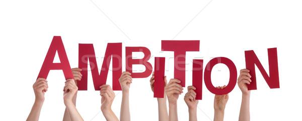 Handen ambitie veel Rood woord Stockfoto © Nelosa
