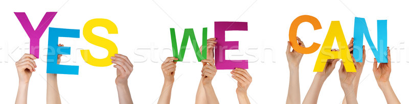Hands Holding Colorful Word Yes We Can  Stock photo © Nelosa