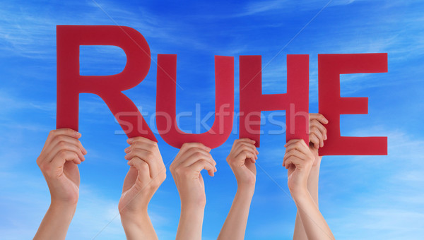 People Hold Straight Ruhe Means Rest Blue Sky Stock photo © Nelosa
