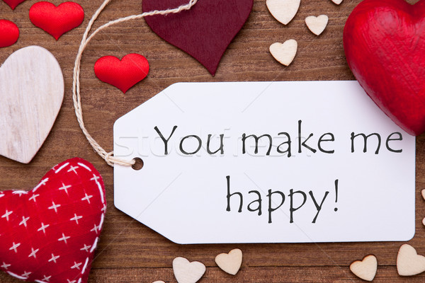Label, Red Hearts, Flat Lay, Text You Make Me Happy Stock photo © Nelosa