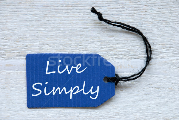 Blauw label Engels tekst live eenvoudig Stockfoto © Nelosa